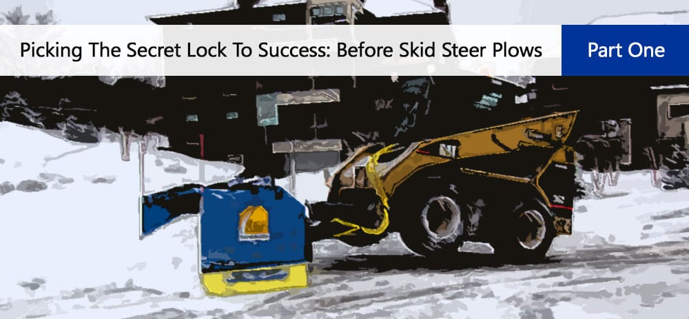 Success Before Skid Steer Plows
