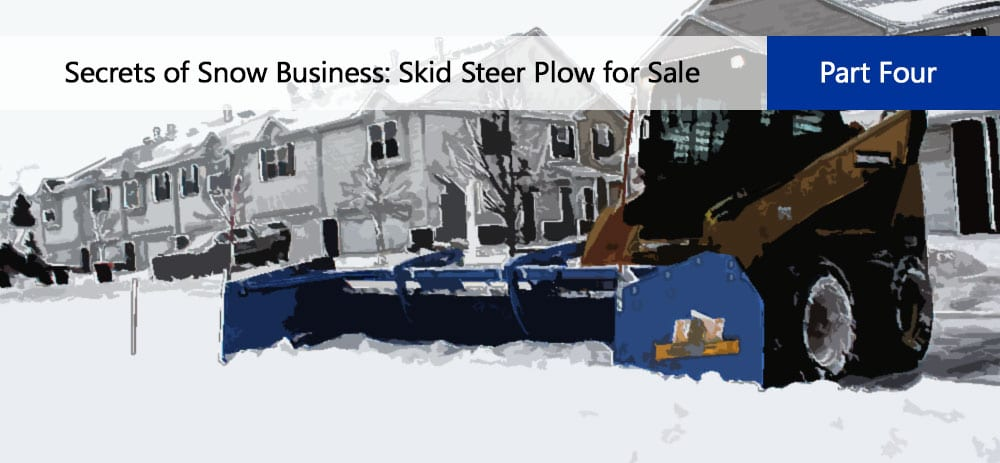 Skid Steer With A Snow Bucket